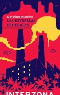 Libro LAS ESTRELLAS FEDERALES
