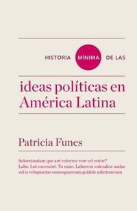 Libro HISTORIA MINIMA DE LAS IDEAS EN AMERICA LATINA