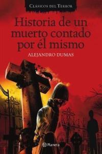 Libro HISTORIA DE UN MUERTO CONTADA POR EL MISMO