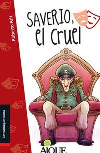 Libro SAVERIO, EL CRUEL