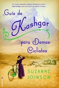 Libro GUIA DE KASHGAR PARA DAMAS CICLISTAS