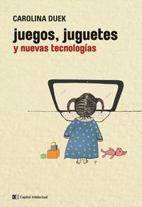 Libro JUEGOS  JUGUETES Y NUEVA TECNOLOGIAS