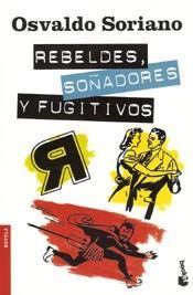 Libro REBELDES  SOÑADORES Y FUGITIVOS