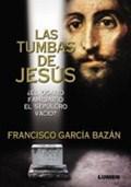 Libro LAS TUMBAS DE JESUS