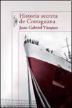 Libro HISTORIA SECRETA DE COSTAGUANA
