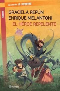 Libro EL HEROE REPELENTE