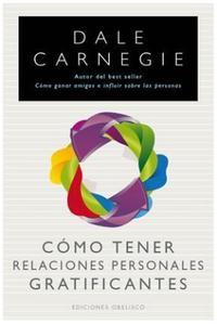 Libro COMO TENER RELACIONES PERSONALES GRATIFICANTES