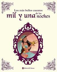 Libro LOS MAS BELLOS CUENTOS DE LAS MIL Y UNA NOCHES