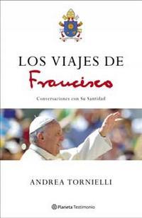 Libro LOS VIAJES DE FRANCISCO