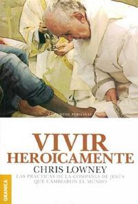 Libro VIVIR HEROICAMENTE