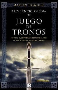 Libro BREVE ENCICLOPEDIA DE JUEGO DE TRONOS