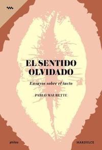 Libro EL SENTIDO OLVIDADO