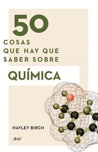 Libro 50 COSAS QUE HAY QUE SABER SOBRE QUIMICA