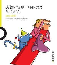 Libro A BERTA SE LE PERDIO SU GATO
