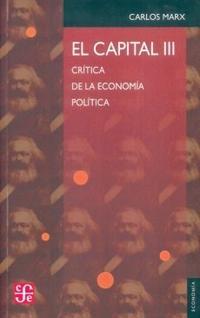 Libro 3. EL CAPITAL  CRITICA DE LA ECONOMIA POLITICA