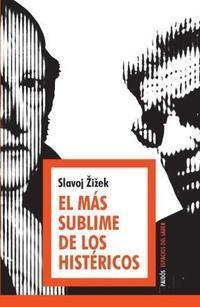 Libro EL MAS SUBLIME DE LOS HISTERICOS