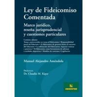 Libro LEY DE FIDEICOMISO COMENTADA