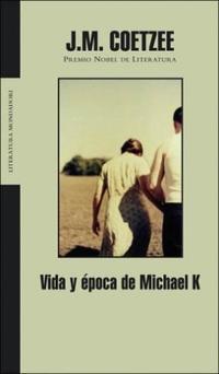 Libro VIDA Y EPOCA DE MICHAEL K.