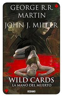 Libro WILD CARDS 7 LA MANO DEL MUERTO