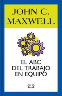 Libro EL ABC DEL TRABAJO EN EQUIPO