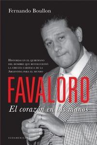 Libro FAVALORO  EL CORAZON EN LAS MANOS