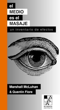 Libro EL MEDIO ES EL MASAJE