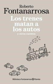 Libro LOS TRENES MATAN A LOS AUTOS