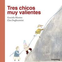 Libro TRES CHICOS MUY VALIENTES