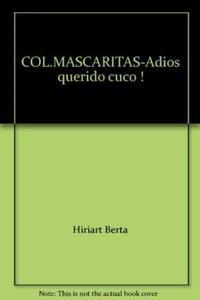 Libro ADIOS QUERIDO CUCO !