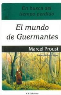 Libro 3. EN BUSCA DEL TIEMPO PERDIDO (EL MUNDO DE GUERMANTES)