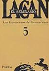 Libro 5. EL SEMINARIO LAS FORMACIONES DEL INCONSCIENTE