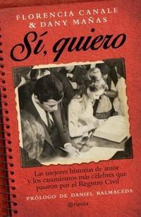 Libro SI  QUIERO : LAS MEJORES HISTORIAS DE AMOR Y LOS CASAMIENTOS MAS CELEBRES
