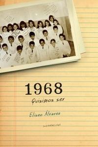 Libro 1968  QUISIMOS SER