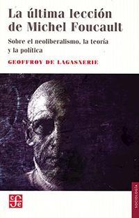Libro LA ULTIMA LECCION DE MICHAEL FOUCAULT