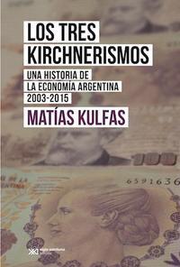 Libro LOS TRES KIRCHNERISMOS