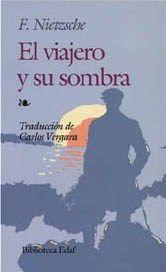 Libro EL VIAJERO Y SU SOMBRA / EL CAMINANTE Y SU SOMBRA