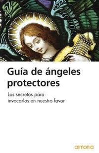 Libro GUIA DE ANGELES PROTECTORES