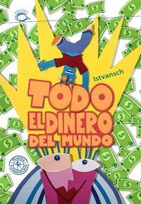 Libro TODO EL DINERO DEL MUNDO