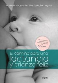 Libro EL CAMINO PARA UNA LACTANCIA Y CRIANZA..