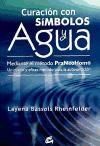 Libro CURACION CON SIMBOLOS Y AGUA MEDIANTE EL METODO PRANEOHOM