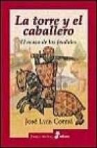 Libro LA TORRE Y EL CABALLERO
