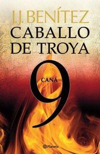 Libro CANÁ (CABALLO DE TROYA #9)