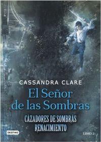 Libro EL SEÑOR DE LAS SOMBRAS