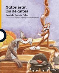Libro GATOS ERAN LOS DE ANTES