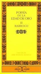 Libro II. POESIA DE LA EDAD DE ORO  BARROCO
