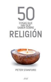 Libro 50 COSAS QUE HAY QUE SABER SOBRE RELIGION