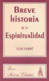 Libro BREVE HISTORIA DE LA ESPIRITUALIDAD