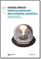 Libro HISTORIA UNIVERSAL DE LA INFAMIA CIENTIFICA