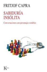 Libro SABIDURIA INSOLITA CONVERSACIONES CON PERSONAJES NOTABLES