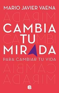 Libro CAMBIA TU MIRADA